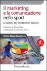 Il Marketing e la Comunicazione nello Sport Enrico Flavio Giangreco