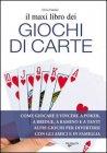Il Maxi Libro dei Giochi di Carte (eBook)
