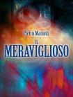 Il Meraviglioso - eBook Pietro Mariotti