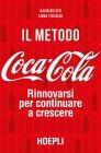 Il Metodo Coca-Cola - eBook David Butler, Linda Tischler