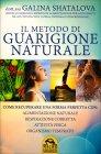 Il Metodo di Guarigione Naturale Galina Shatalova