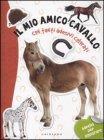 Il Mio Amico Cavallo Gribaudo Edizioni