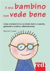 Il Mio Bambino Non Vede Bene (eBook) Maurizio Cusani