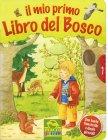 Il Mio Primo Libro del Bosco Ulla Bartl