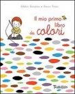 Il Mio Primo Libro dei Colori Delphine Badreddine, Severine Cordier