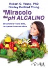 Il Miracolo del PH Alcalino (eBook) Robert Young, Shelley Redford Young