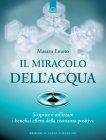 Il Miracolo dell'Acqua - eBook Masaru Emoto