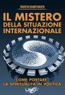 Il Mistero della Situazione Internazionale (eBook) Fausto Carotenuto