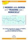 Il Mondo della Borsa e il Trading con i Minicicli (eBook) Giancarlo Anelli