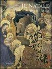 Il Natale dei Re Magi Géraldine Elschner