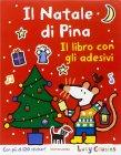Il Natale di Pina Lucy Cousins