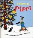 Il Natale di Pippi Astrid Lindgren
