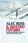 Il Nostro Futuro - Alec Ross