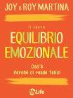Il Nuovo Equilibrio Emozionale - eBook Joy Martina, Roy Martina