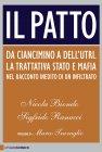 Il Patto (eBook) Nicola Biondo, Sigfrido Ranucci