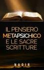 Il Pensiero Metapsichico e le Sacre Scritture eBook