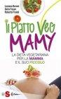 Il Piatto Veg Mamy eBook Luciana Baroni