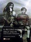 Il Piccolo Manuale della Salute - eBook Riccardo Tomasi