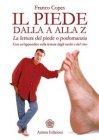 Il Piede dalla A alla Z (eBook) Franco Copes