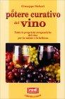 Il Potere Curativo del Vino Giuseppe Sicheri