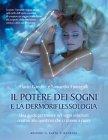 Il Potere dei Sogni e la Dermoriflessologia (eBook)