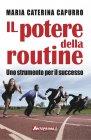 Il Potere della Routine (eBook) Maria Caterina Capurro