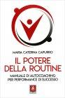 Il Potere della Routine Maria Caterina Capurro