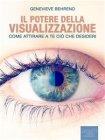 Il Potere della Visualizzazione (eBook) Genevieve Behrend