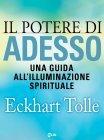 Il Potere di Adesso (eBook) Eckhart Tolle