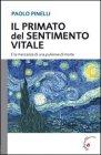 Il Primato del Sentimento Vitale Paolo Pinelli