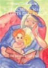 Il Principe, il Mago e la Citt� della Gioia Grazia Siscar