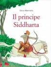Il Principe Siddharta Cecco Mariniello