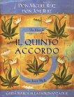 Il Quinto Accordo (eBook) Don Miguel Ruiz, Don José Ruiz, Janet Mills