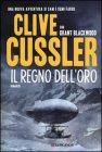 Il Regno dell'Oro - Clive Cussler, Grant Blackwood