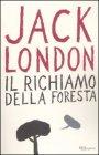 Il Richiamo della Foresta Jack London