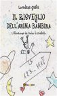 Il Risveglio dell'Anima Bambina (eBook) Loredana Gaeta