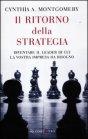 Il Ritorno della Strategia Cynthia A. Montgomery