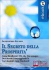Il Segreto della Prosperità (eBook) Alessandro Allaria