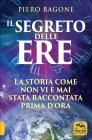Il Segreto delle Ere Piero M. Ragone