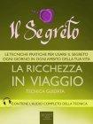 Il Segreto - La Ricchezza in Viaggio - eBook Michael Doody