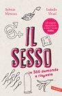 Il Sesso in 300 Domande e Risposte - eBook Sylvain Mimoun, Isabelle Yhuel