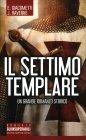 Il Settimo Templare Eric Giacometti Jacques Ravenne