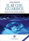 Il Sì che Guarisce (eBook) Niro Markoff