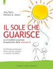 Il Sole che Guarisce (eBook) Jorg Spitz William B. Grant