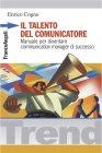 Il Talento del Comunicatore (eBook) Enrico Cogno