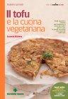 Il Tofu e la Cucina Vegetariana eBook