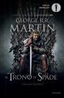 Il Trono di Spade e il Grande Inverno - George R.R. Martin