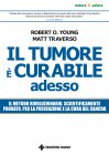Il Tumore � Curabile Adesso eBook Matt Traverso
