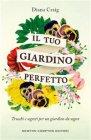 Il Tuo Giardino Perfetto - eBook Diana Craig