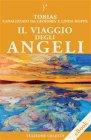 Il Viaggio degli Angeli (eBook) Geoffrey Hoppe, Linda Hoppe, Tobias